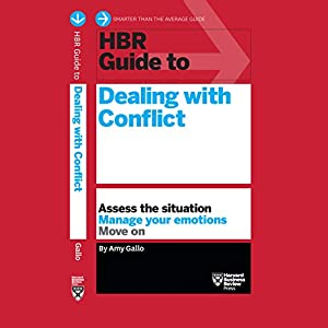 HBR Guide to Dealing with Conflict Audiobook