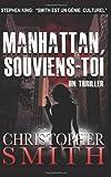 Manhattan, Souviens-Toi, Christopher Smith, 1491001356