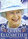 The Story of Queen Elizabeth II