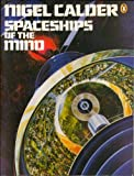 Spaceships of the Mind, Nigel Stuart Calder, 0140052313