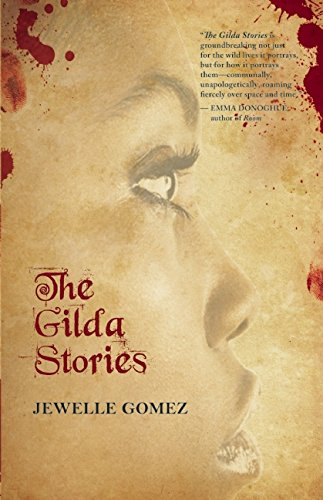 The Gilda Stories: Expanded 25th Anniversary Edition