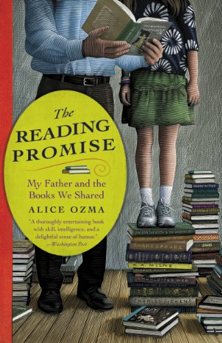 The Reading Promise: My Father and the Books We Shared by [Ozma, Alice]