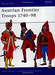 Austrian Frontier Troops, 1740-98 (Men-at-arms)