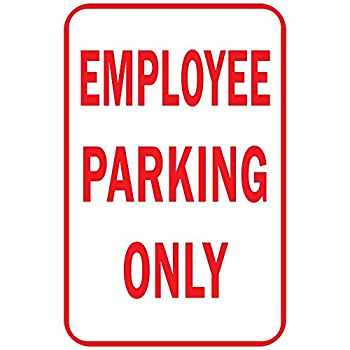 Employee Parking Only Aluminum METAL Sign