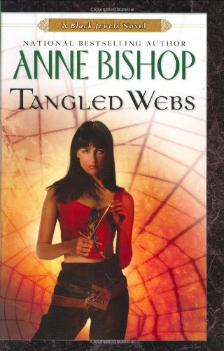 Tangled Webs (Black Jewels, Book 6)