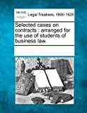 Selected Cases on Contracts, , 1241084866