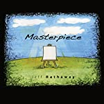Masterpiece | Jeff Hathaway