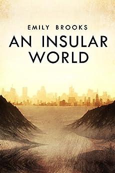 An Insular World by [Brooks, Emily]