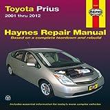 Toyota Prius 2001-2012 Repair Manual (Haynes Repair Manual)