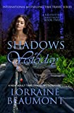 SHADOWS OF YESTERDAY (Time Travel Romance) :Book 2 (Ravenhurst Series)