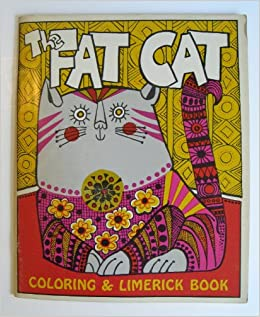 The Fat Cat Coloring Limerick Book Mal Whyte Donna Sloan Amazon Books
