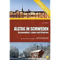 Alltag in Schweden: Auswandern, Leben und Arbeiten