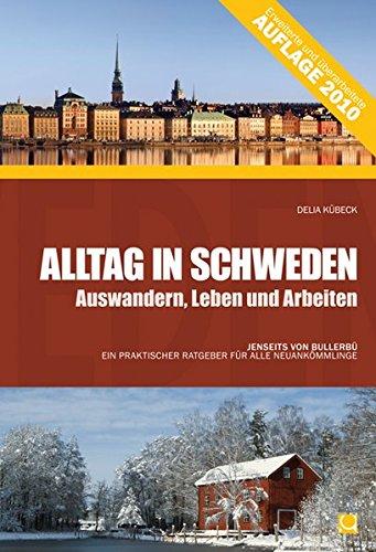 Alltag In Schweden  Auswandern Leben Und Arbeiten