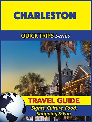Charleston Travel Guide (Quick Trips Series): Sights, Culture, Food, Shopping & - Charleston Shopping