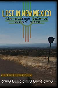 "LOST IN NEW MEXICO ""Recommended"" – Library Journal (includes non-commercial PPR & DSL)"