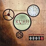 Time Machine 2011: Live in Cleveland by Rush (2011-11-08)