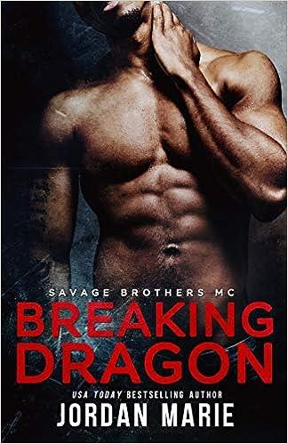 Amazon fr - Breaking Dragon: Savage Brothers MC - Jordan