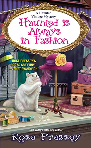 (Haunted Is Always in Fashion (A Haunted Vintage Mystery Book)