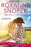 Fake Fiance, Real Revenge: A Three River Ranch Novel