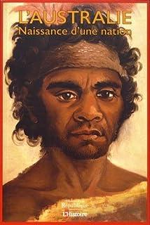 L'Australie : naissance d'une nation, Collectif
