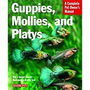 Guppies, Mollies, and Platys (Barron's Complete Pet Owner's Manuals) by Harro Hieronimus (2007) Paperback 35