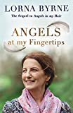 Angels at My Fingertips: The sequel to Angels in My