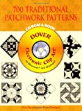 img - for 700 Traditional Patchwork Patterns CD-ROM and Book (Dover Electronic Clip Art) book / textbook / text book