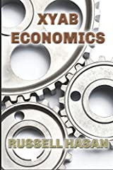 XYAB Economics: A GOLD Libertarian Analysis of Money, Trade, and Freedom Paperback