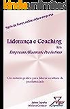 Liderança e Coaching Em Empresas Altamente Produtivas