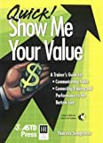 Quick! Show Me Your Value, Theresa Seagraves, 1562863657