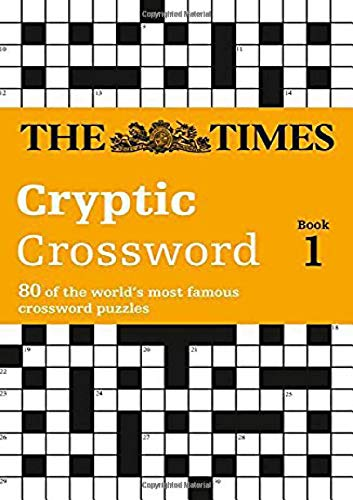 Times Cryptic Crossword Book 1 80 Of The Worlds Most Famous