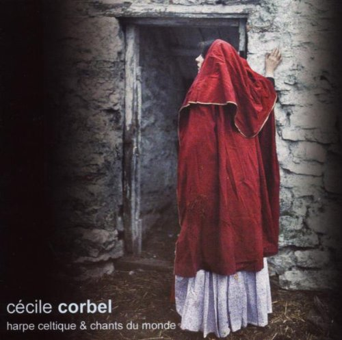 - Cécile Corbel Harpe Celtique & Chants Du Monde Harp