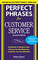 Perfect Phrases for Customer Service, 2nd Edition Front Cover