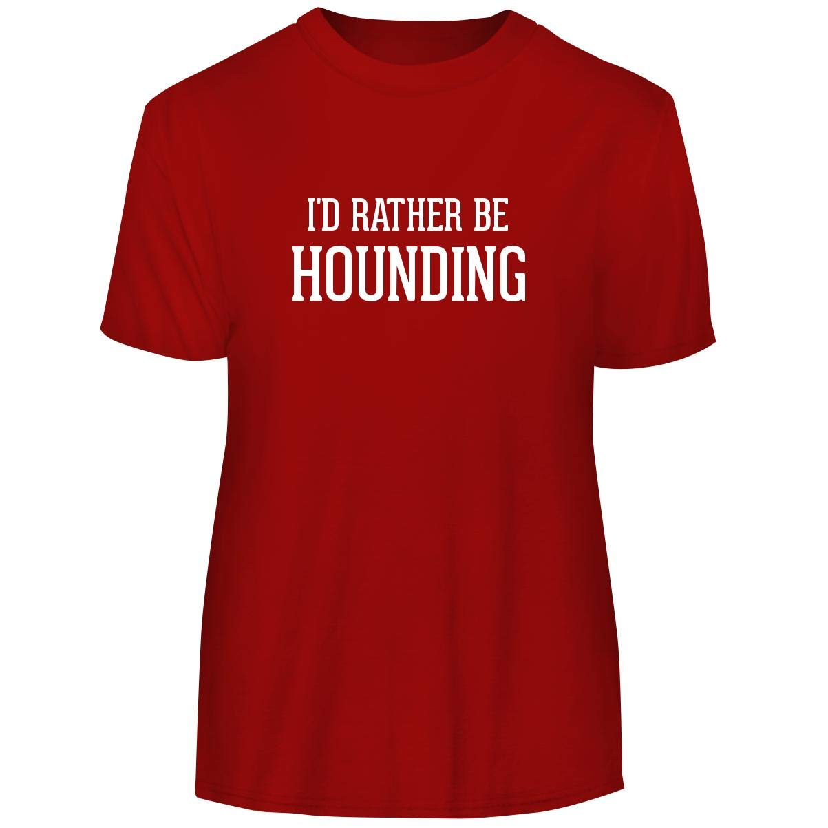 One Legging it Around I'd Rather Be Hounding - Men's Funny Soft Adult Tee T-Shirt, Red, Large