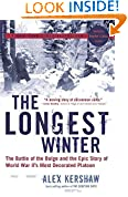 #7: The Longest Winter: The Battle of the Bulge and the Epic Story of WWII's Most Decorated Platoon