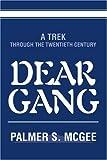 Dear Gang, Palmer McGee, 0595298435