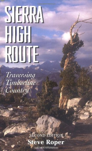 Sierra High Route: Traversing Timberline Country