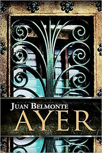 Amazon.com: Ayer (El Camino De Los Inocentes) (Volume 1 ...