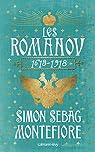 Les Romanov, 1613-1918 par Sebag Montefiore
