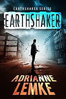 Earthshaker (Earthshaker Series Book 5) by [Lemke, Adrianne]