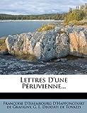 Lettres d'une Péruvienne..., , 1271298074