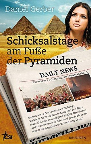 Schicksalstage am Fuße der Pyramiden: Sie nennen es den arabischen Frühling...