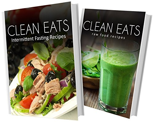 Download intermittent fasting recipes and raw food recipes 2 book download intermittent fasting recipes and raw food recipes 2 book combo clean eats book pdf audio idpc2raik forumfinder Gallery