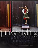 img - for Junky Styling: Wardrobe Surgery book / textbook / text book