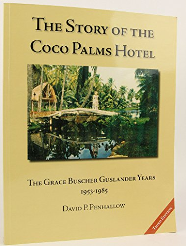 Coco Palms - The Story of the Coco Palms Hotel: The Grace Buscher Guslander Years 1953-1985