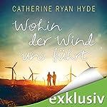 Wohin der Wind uns weht   Catherine Ryan Hyde