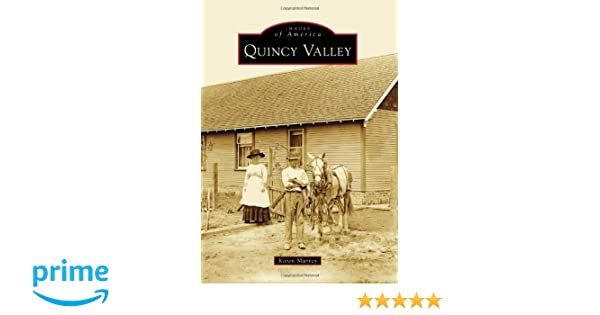 Quincy Valley (Images of America)