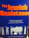 The Jewish Resistance, Lester Eckman and Chaim Lazar, 0884000508