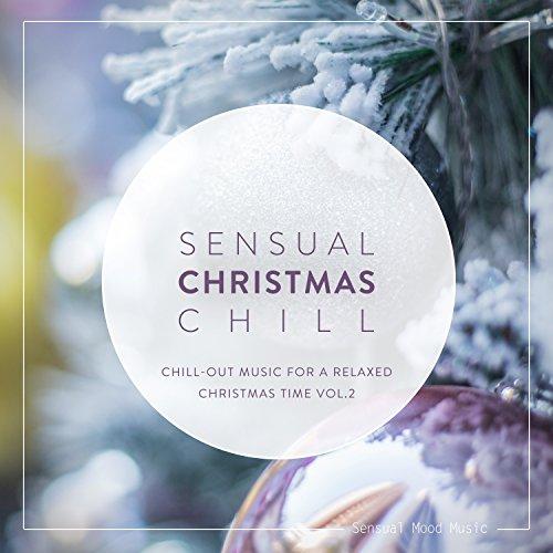 sensual christmas chill vol 2 - Christmas Chill