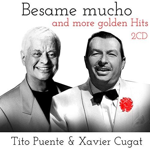 Xavier Cugat - Besame Mucho & More Golden Hits - Zortam Music